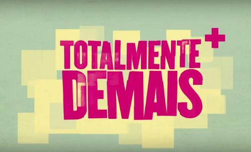 """Resumo Semanal: """"Totalmente Demais"""" – 08/02/2016 a 13/02/2016"""