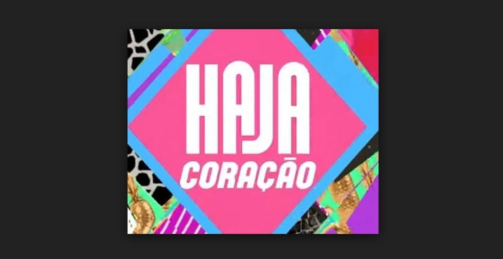 """Resumo da Novela """"Haja Coração"""" - 01/08/2016 a 06/08/2016"""