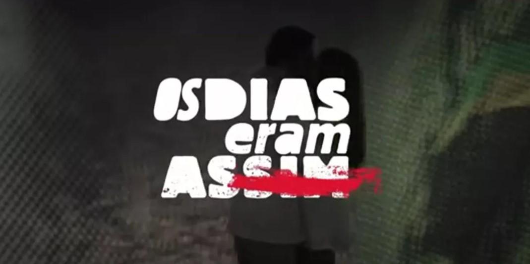 """Resumo Semanal: Novela """"Os Dias Eram Assim"""" - 05/06/2017 a 09/06/2017"""