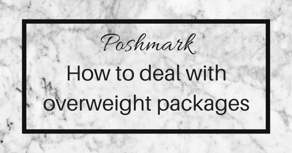 Overweight shipping on a Poshmark sale - Posh Power Seller