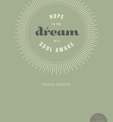 #38: Hope is the dream of a soul awake. - French Proverb | Chronic Positivity Project | Inspiration Design from Mary Fran Wiley