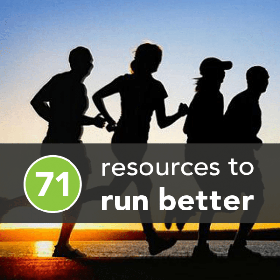 71 Resources to Run Better Today