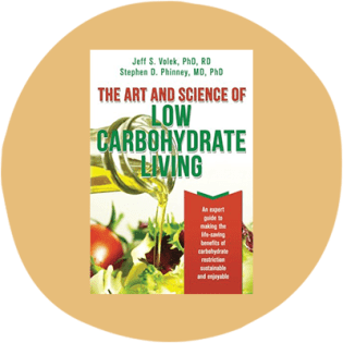 'The Art and Science of Low Carbohydrate Living' by Stephen Phinney and Jeff Volek