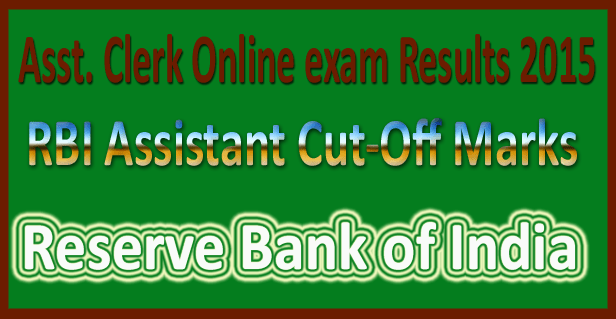 RBI assistant result 2017 cut off marks