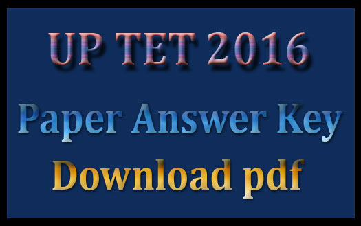 UPTET answer sheet 2016