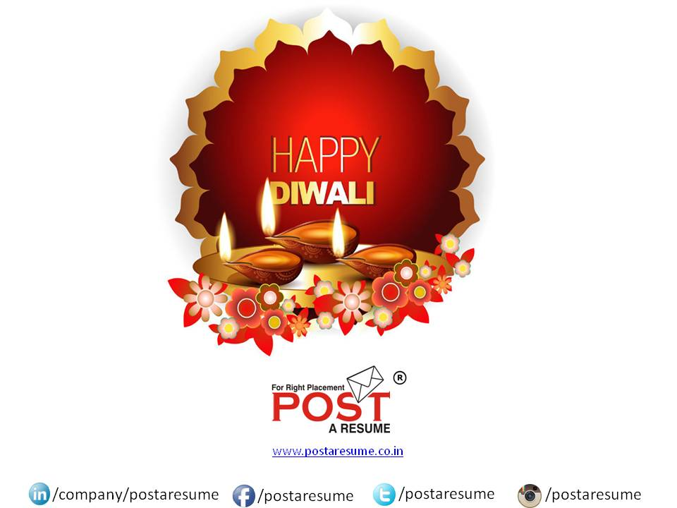 Wishing you Happy Diwali and Prosperous New Year\u2026 \u2013 POST A RESUME HR