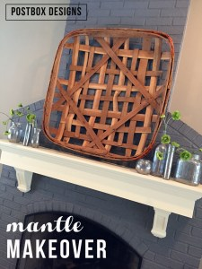 Mantle Makeover: Tobacco Basket Love