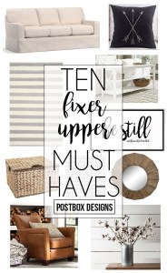 10 Fixer Upper Must Haves + Farmhouse Living Room Postbox Project