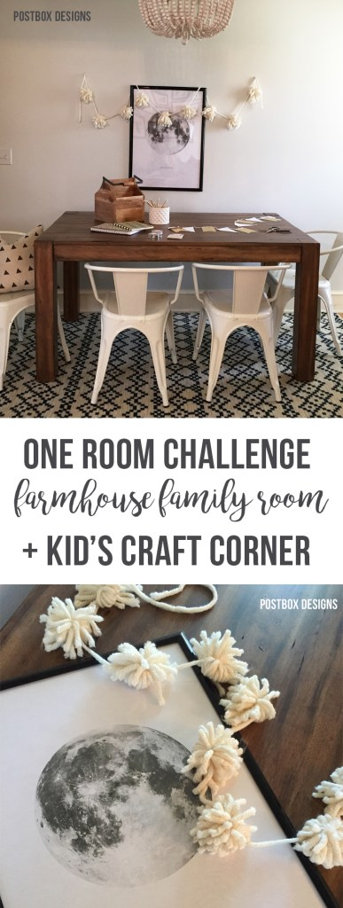 One Room Challenge: Farmhouse Family Room Makeover + Kid's Craft Corner by Postbox Designs