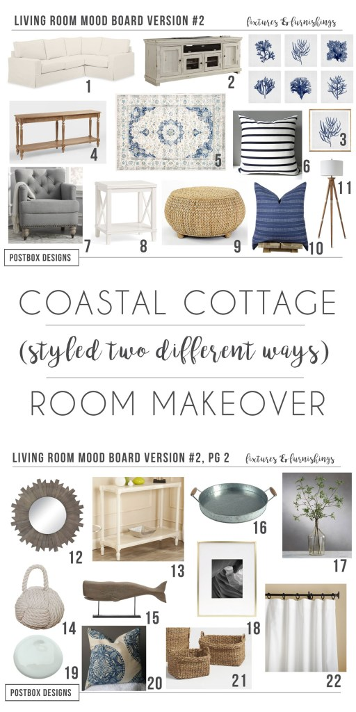 Coastal Cottage Family Room Makeover by Postbox Designs E-Design. Styled two different ways, so choose your favorite or mix-and-match!