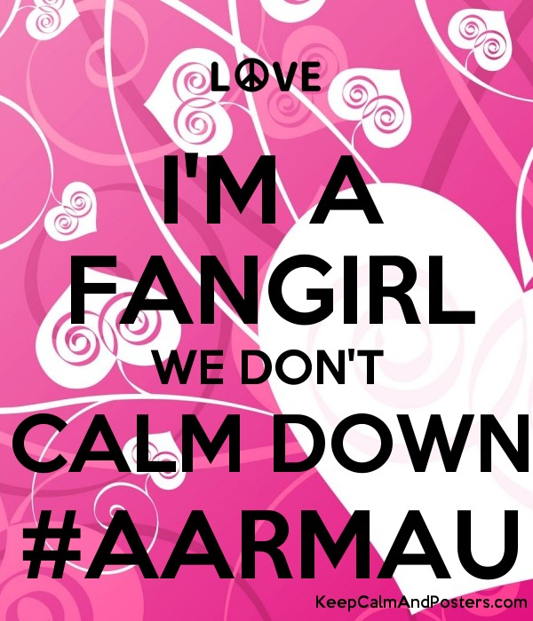 Frozen Quotes Wallpaper I M A Fangirl We Don T Calm Down Aarmau Keep Calm And