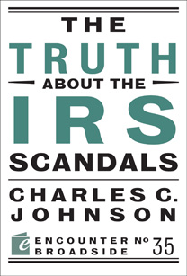 the-truth-about-the-irs-scandals