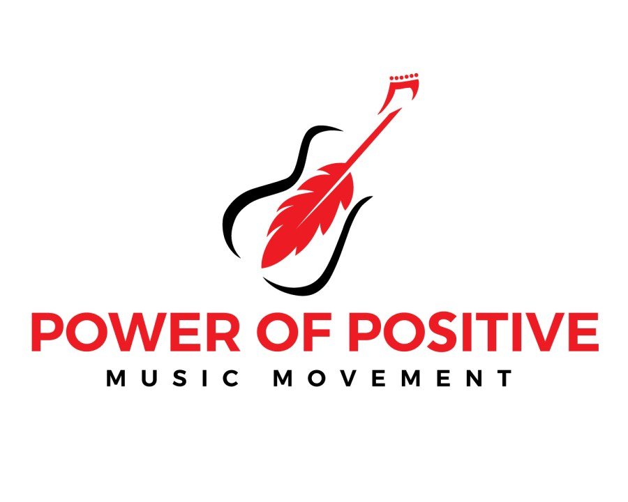 Power of Positive Music Movement Brings a Powerful, Universal Message for Change