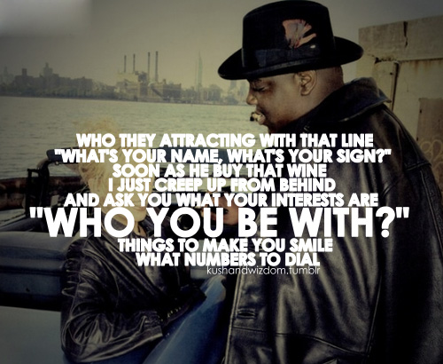 Biggie lyrics quotes
