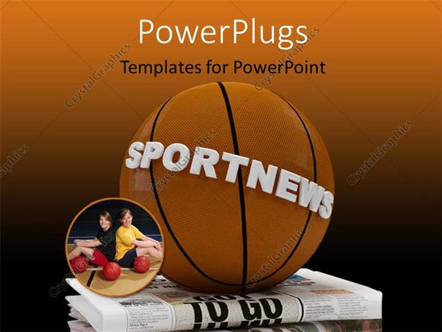 PowerPoint Template a basketball with a text that spells out the - basketball powerpoint template