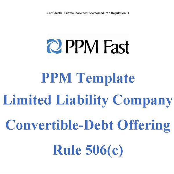 PPM Template for LLC Convertible Debt - 506(c) - Private Placement - convertible note agreement template