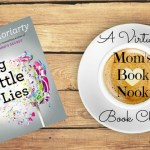 Big Little Lies is Mom's Book Nook Pick for July