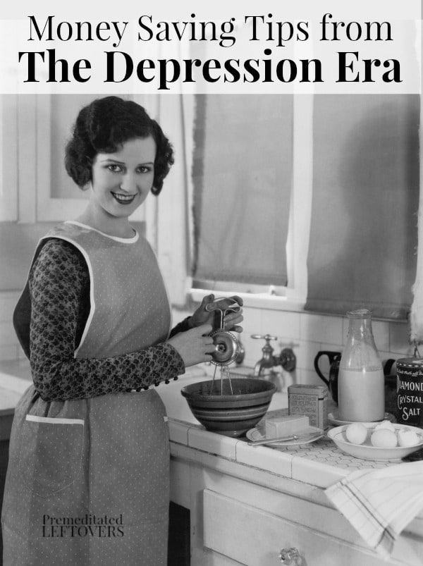 money saving tips from the depression era that you can use