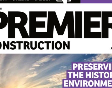 This month in Premier Construction Issue 21-8