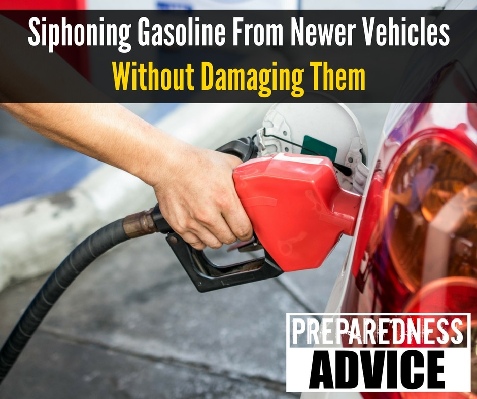 Siphoning Gasoline from Newer Vehicles without Damaging Them