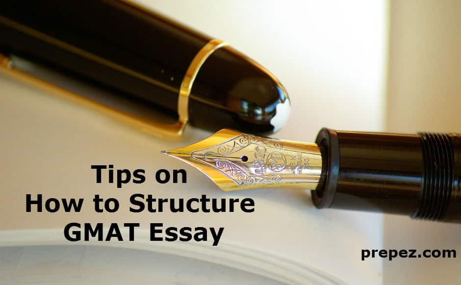 PrepEZ | Tips on How to structure GMAT essay - PrepEZ