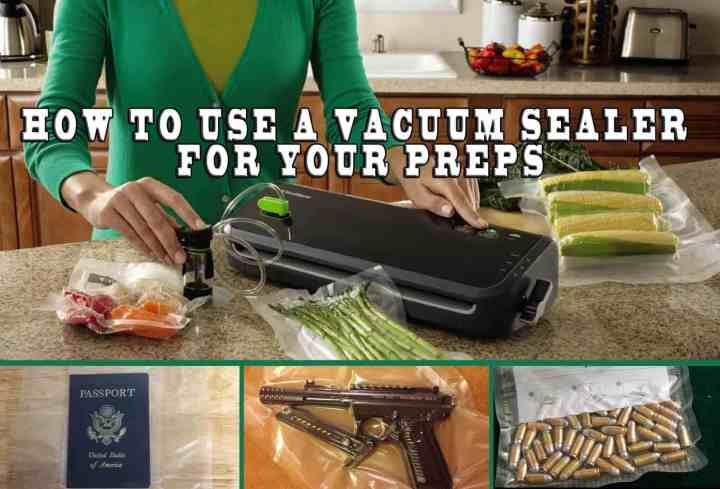Prepper's Will - How to use a vacuum sealer for your preps
