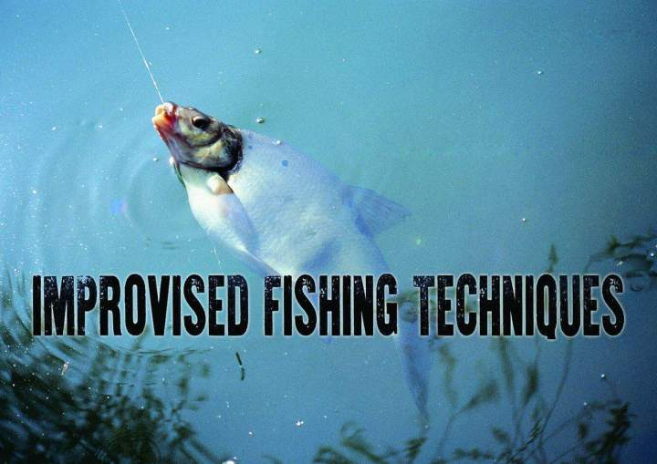 Improvised Fishing Techniques
