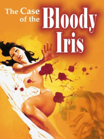 The-Case-of-the-Bloody-Iris-(c)-1972,-2008-Blue-Underground