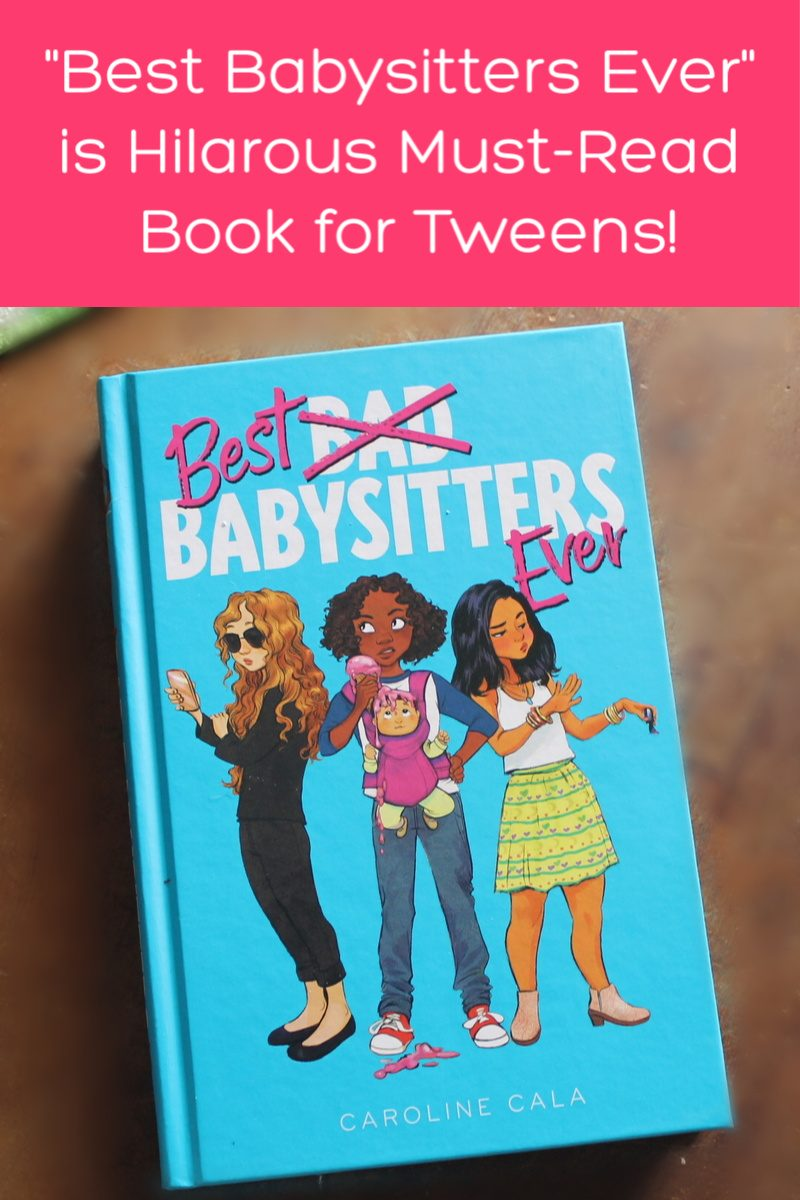 Best Read Ever Best Babysitters Ever Is A Hilarious New Book For Tweens 50
