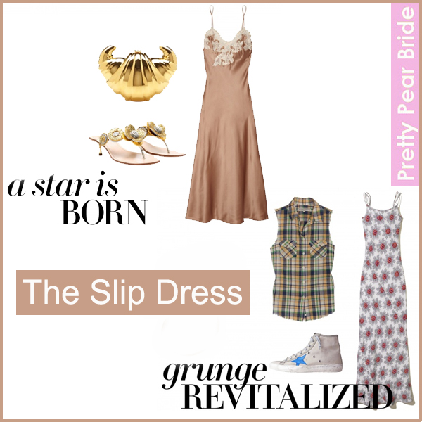 Must have monday the slip dress the pretty pear bride for A star is born riviera maison