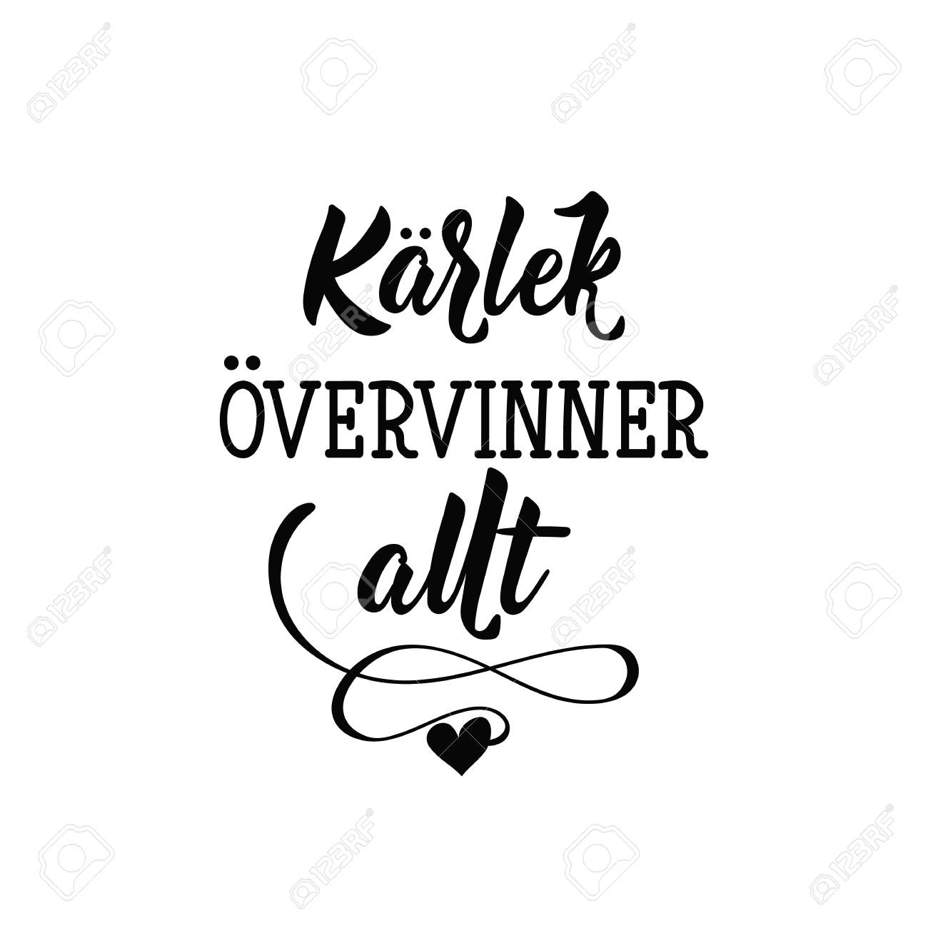 K Modern Calligraphy Swedish Text Love Conquers All Lettering Vector Illustration Element For Flyers Banner And Posters Modern Calligraphy K Rlek Vervinner Allt