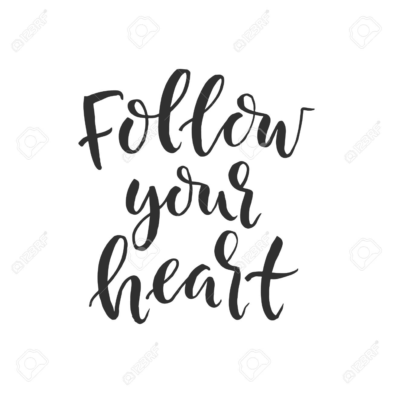 Follow Your Heart Brush Pen Lettering Follow Your Heart