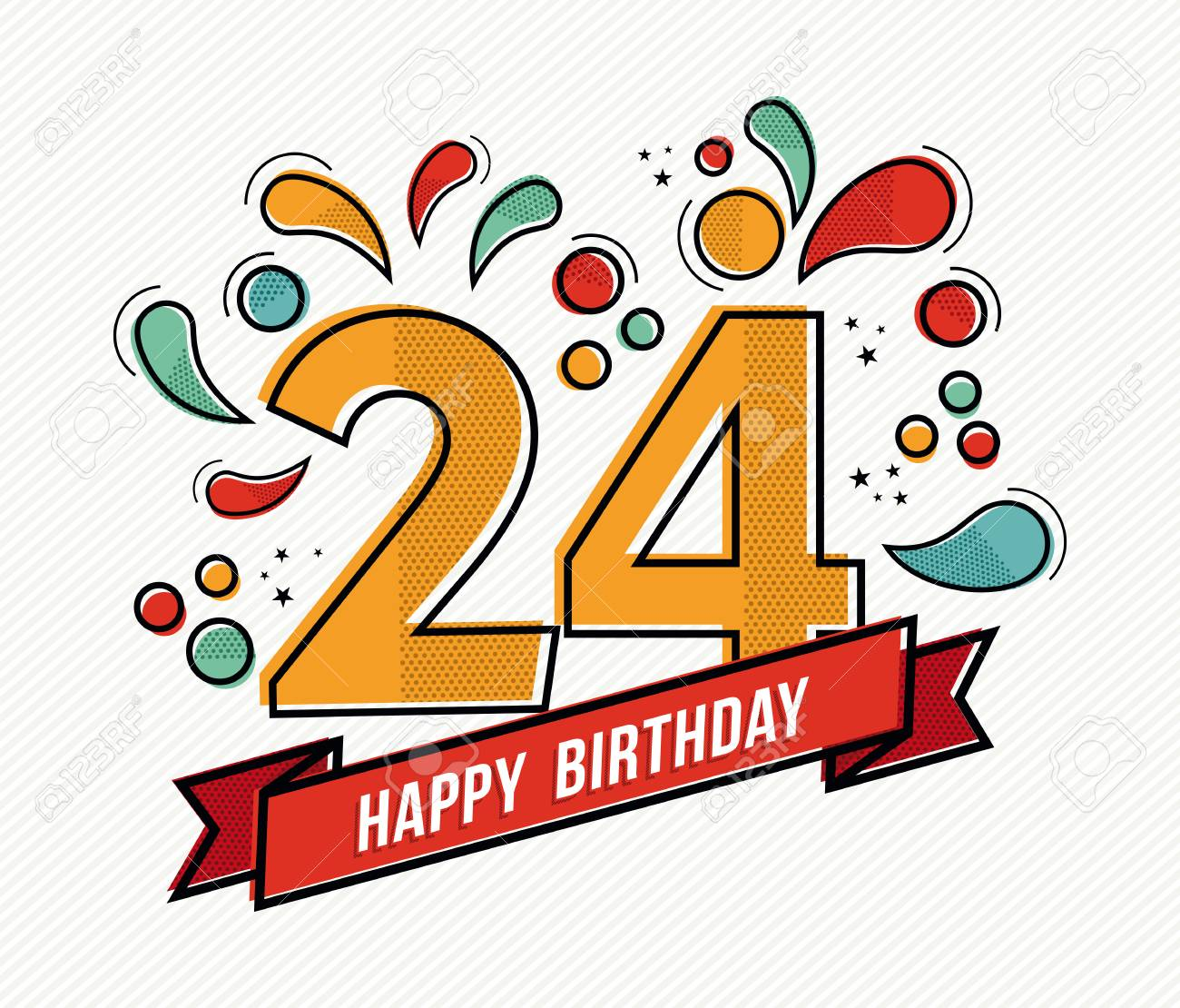 Happy Birthday Number 24 Greeting Card For Twenty Four Year Royalty Free Cliparts Vectors And Stock Illustration Image 56597660