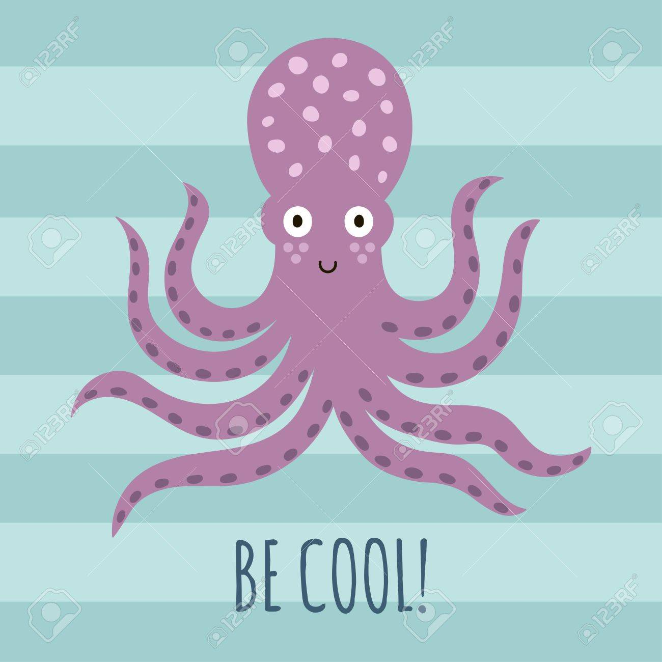 Cool Octopus Art Be Cool Greeting Card With Cute Octopus