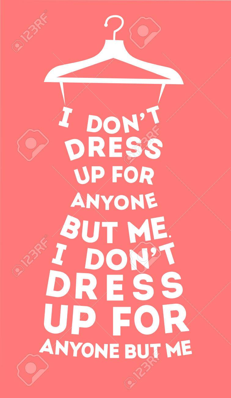 Clothes Quotes Fashion Woman Dress Made From Quotes On Pink Background