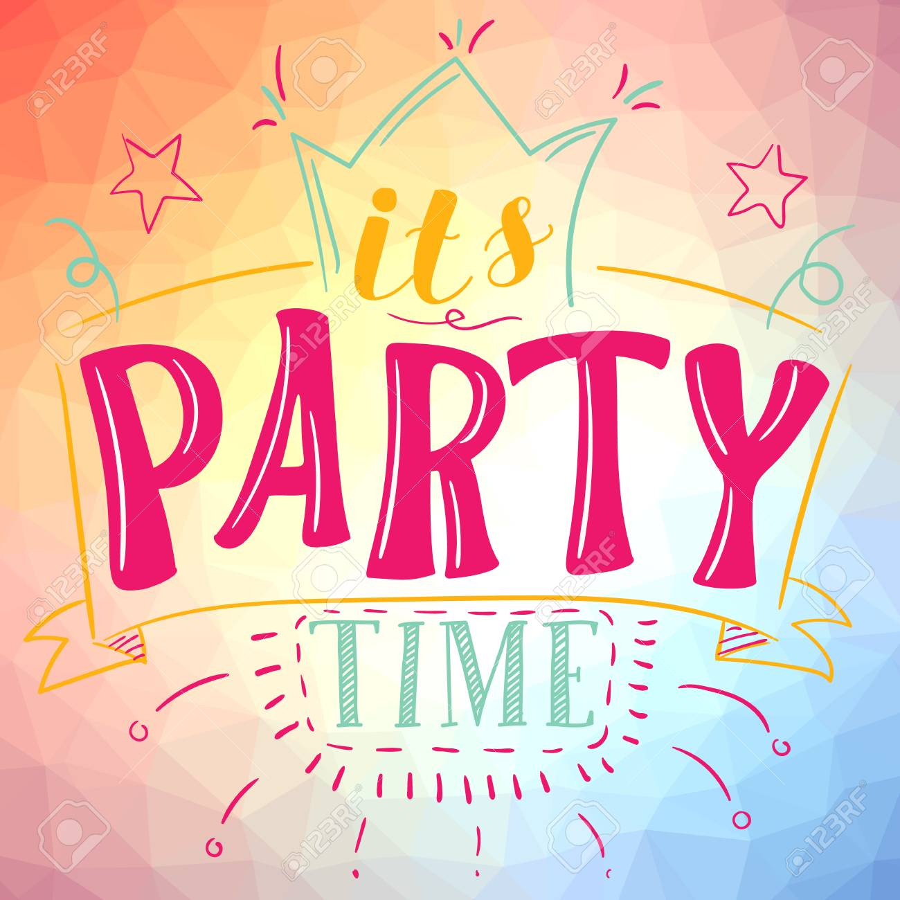 Party Time It S Party Time Poster Vector Illustration Social Media Clip