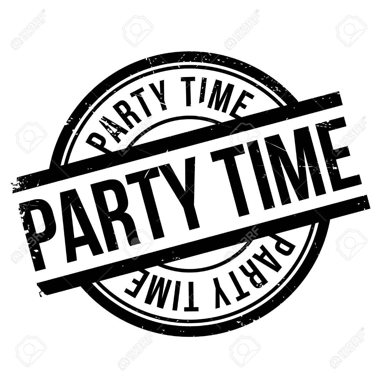 Party Time Party Time Stamp Grunge Design With Dust Scratches Effects