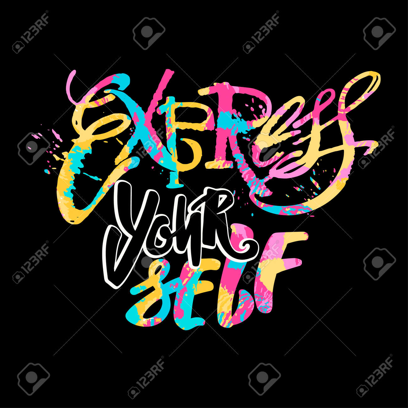 Arte Express Yourself Express Yourself Believe And Do Create Art Motivator Hand Lettering