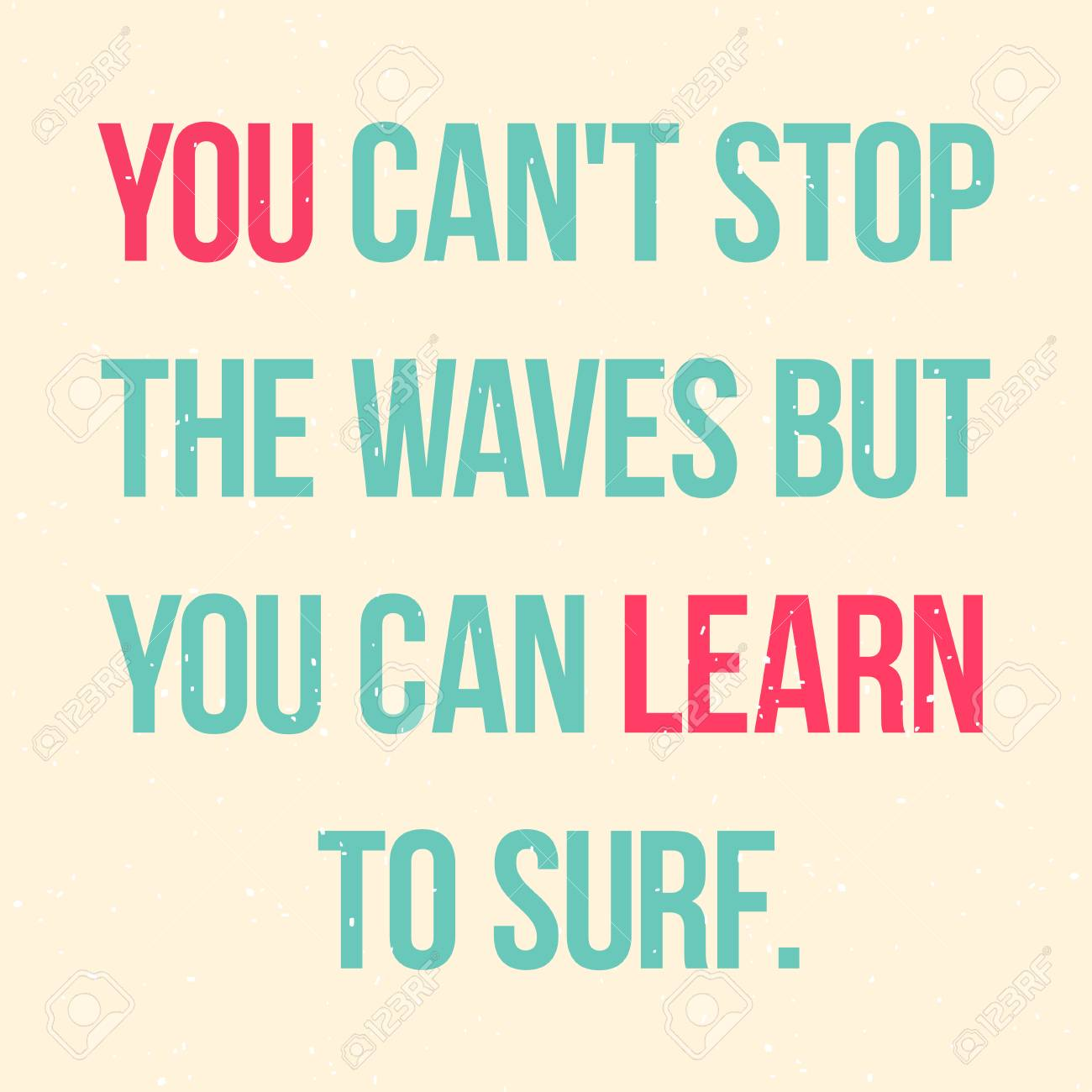 Placard But Motivational Placard For Surfers Poster Design With Quote You