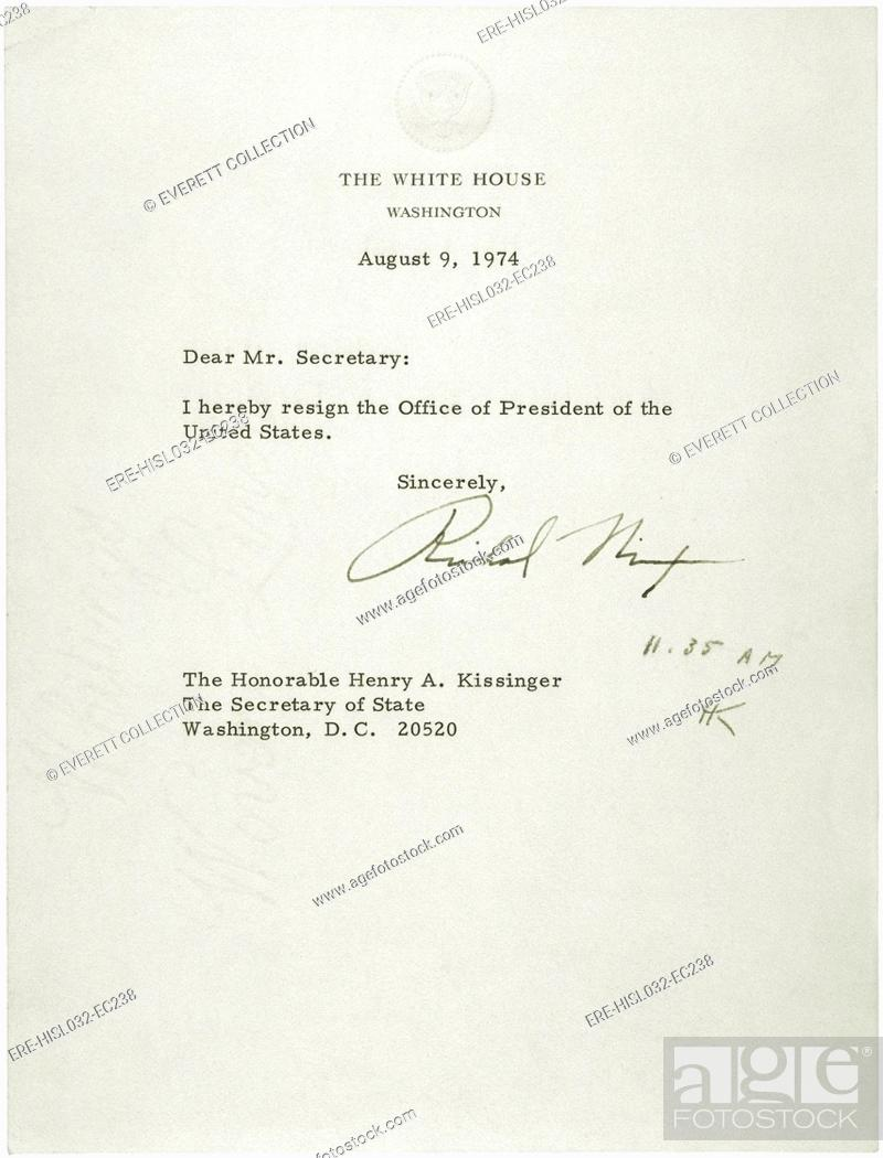 President Nixon\u0027s letter of resignation was addressed to Secretary
