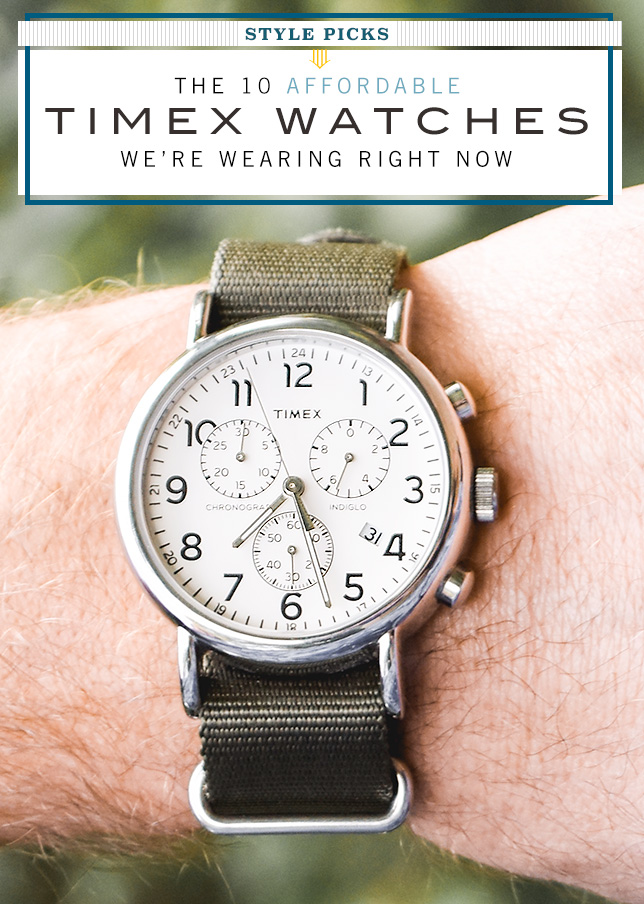 Scout In The 10 Affordable Timex Watches We're Wearing Right Now