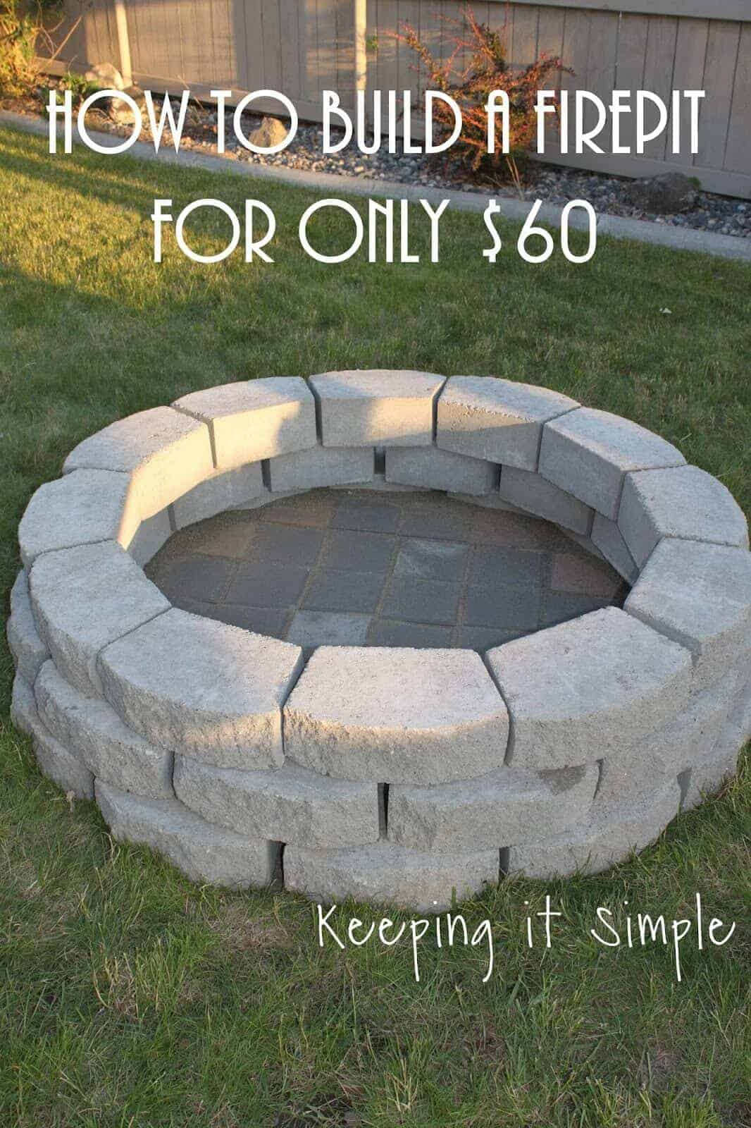 How to build a fire pit by keeping it simple crafts budget backyard project ideas