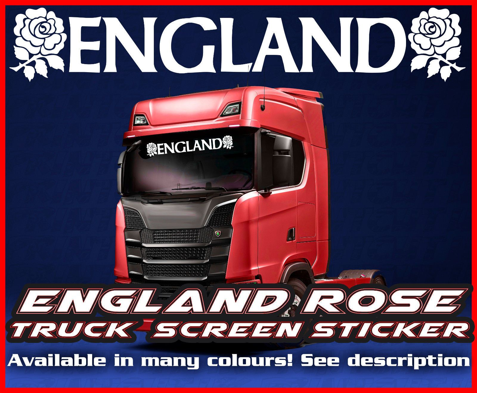 Daf Scania England English Rose Lorry Truck Screen Sticker Leyland Man Daf Scania