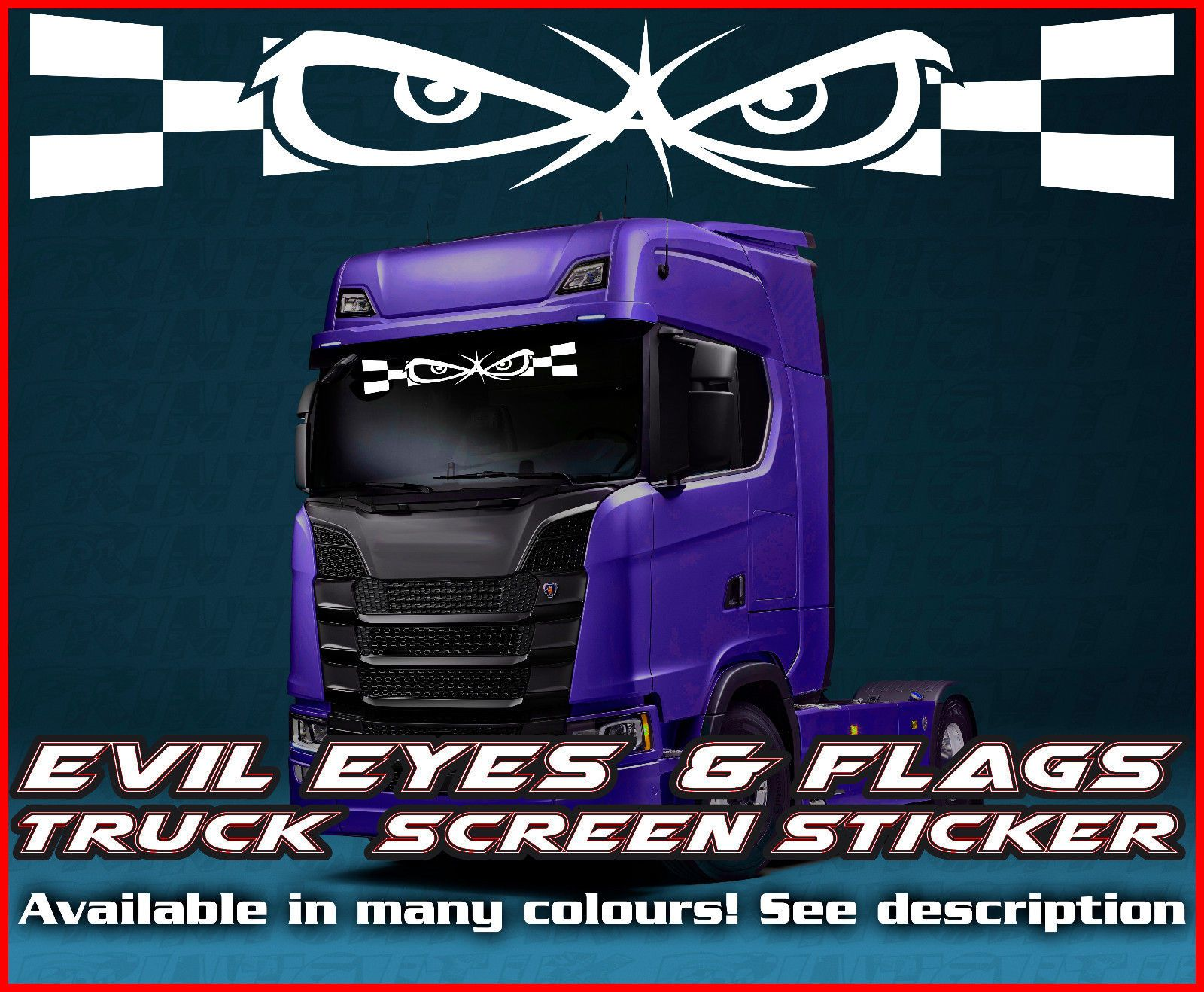 Daf Scania Evil Badboy Eyes Lorry Truck Screen Sticker Leyland Daf Man Scania