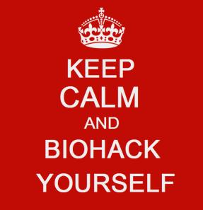 keep calm biohackers
