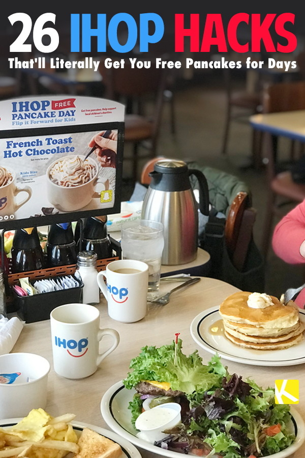 26 IHOP Hacks That\u0027ll Literally Get You Free Pancakes for Days - The