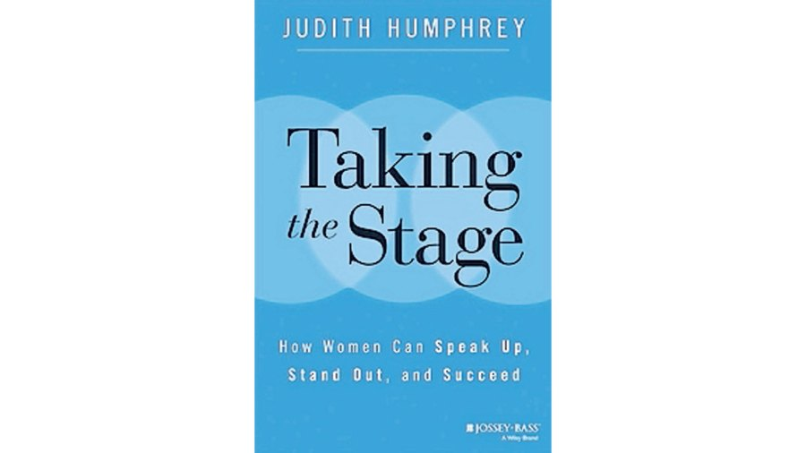 Book review: \u0027Taking the Stage\u0027, by Judith Humphrey