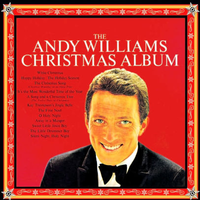 The Andy Williams Christmas Album by Andy Williams 74640888724