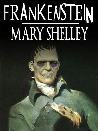 Frankenstein, The Modern Prometheus by Mary Shelley (Full Version) by Mary Shelley | NOOK Book ...