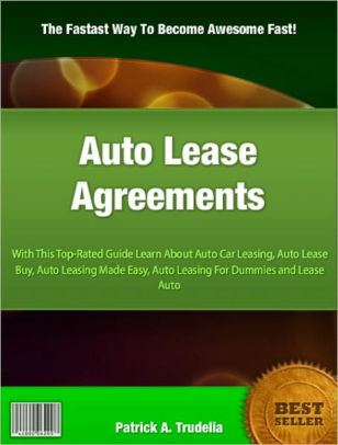 Auto Lease Agreements With This Top-Rated Guide Learn About Auto - auto leasing vs buying calculator